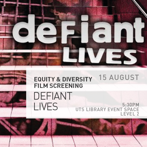 Equity and Diversity Film Screening – Defiant Lives