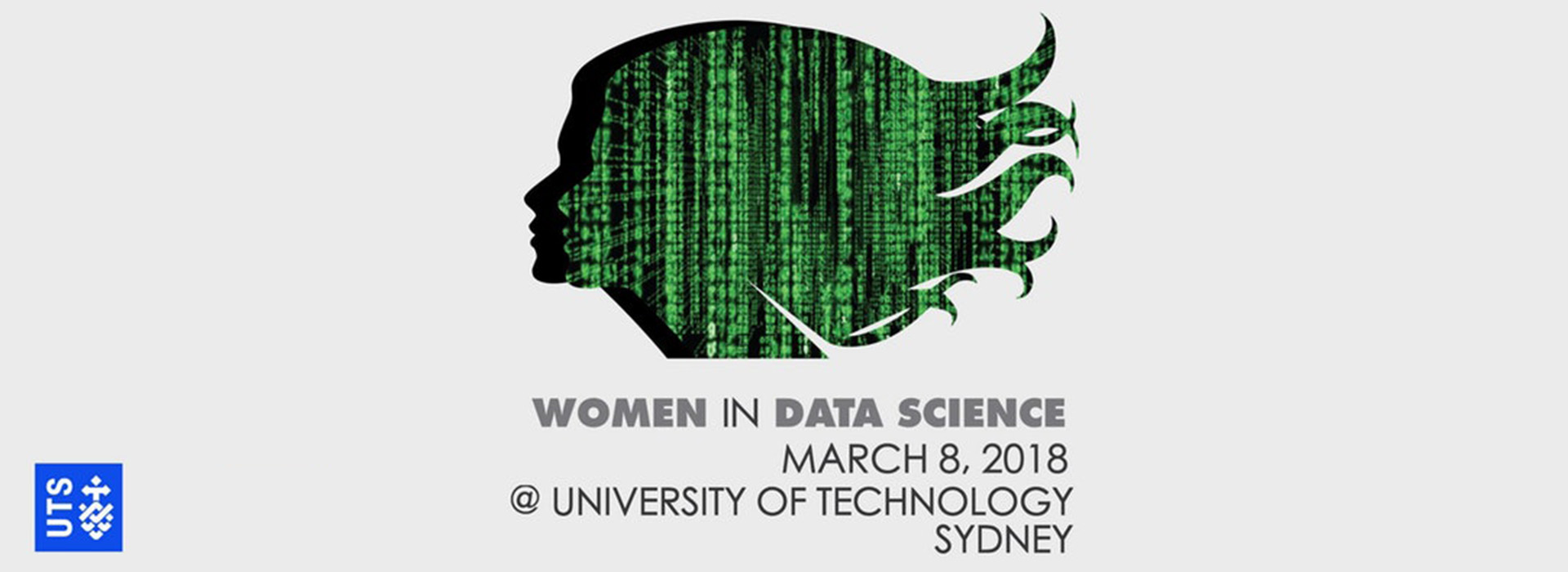 Banner image reads: Women in Data Science. March 8, 2018. At the University of Technology, Sydney.
