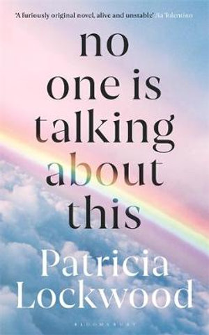 Book cover - No One is Talking About This by Patricia Lockwood